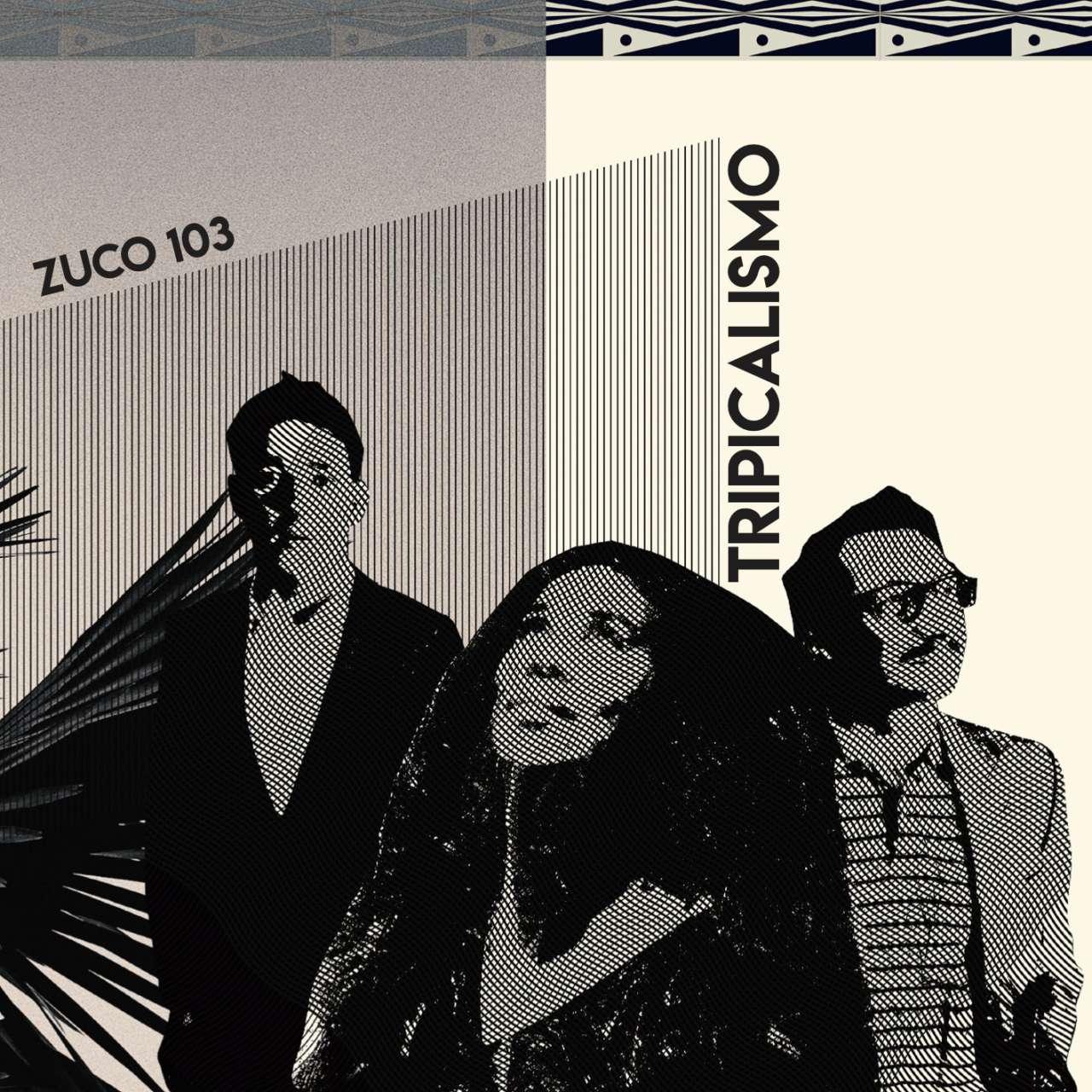 zuco-tripicalismo-cd-1-940cab4c5433dd945648df8e004ac8b6